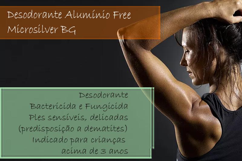 Desodorante Alumínio Free com Microsilver BG - Creme ou Roll-on