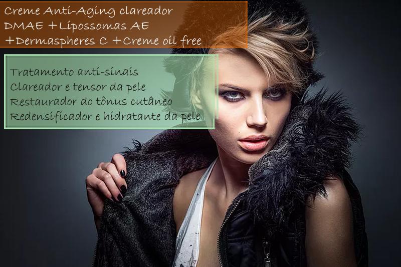 Creme Anti-Aging clareador/DMAE 10%; Lipossomas AE 3%; Dermaspheres C 3% - Creme oil free
