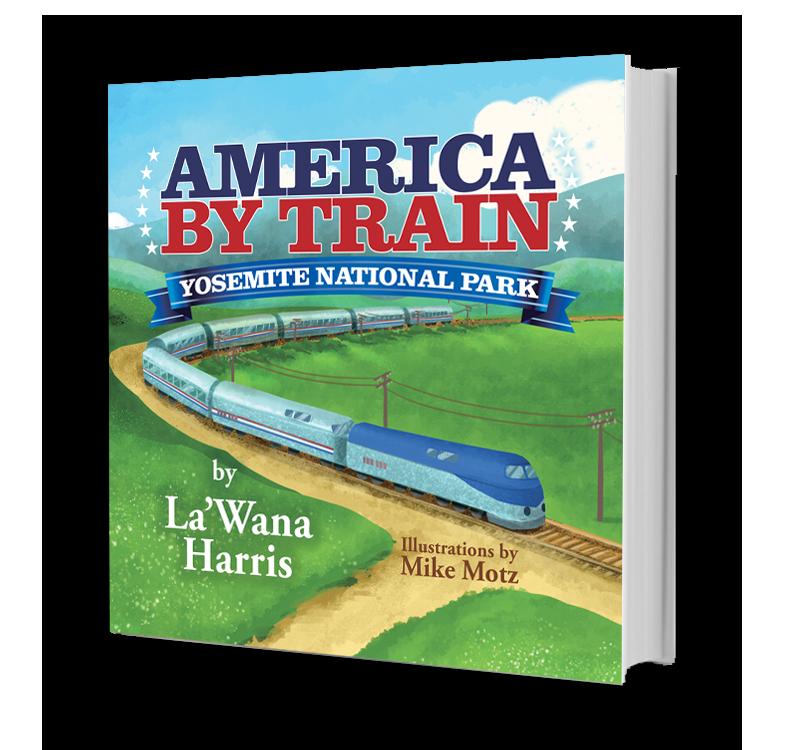 America By Train: Yosemite National Park Board Book