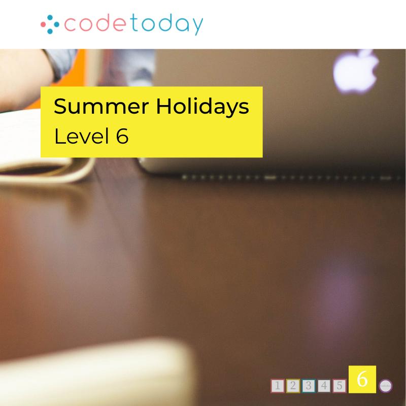 LEVEL 6 | Live Online Coding in Python | Summer Holidays 2021