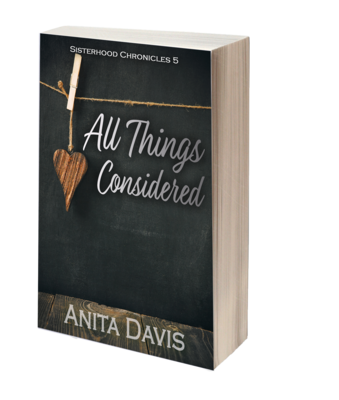 All Things Considered: Sisterhood Chronicles 5