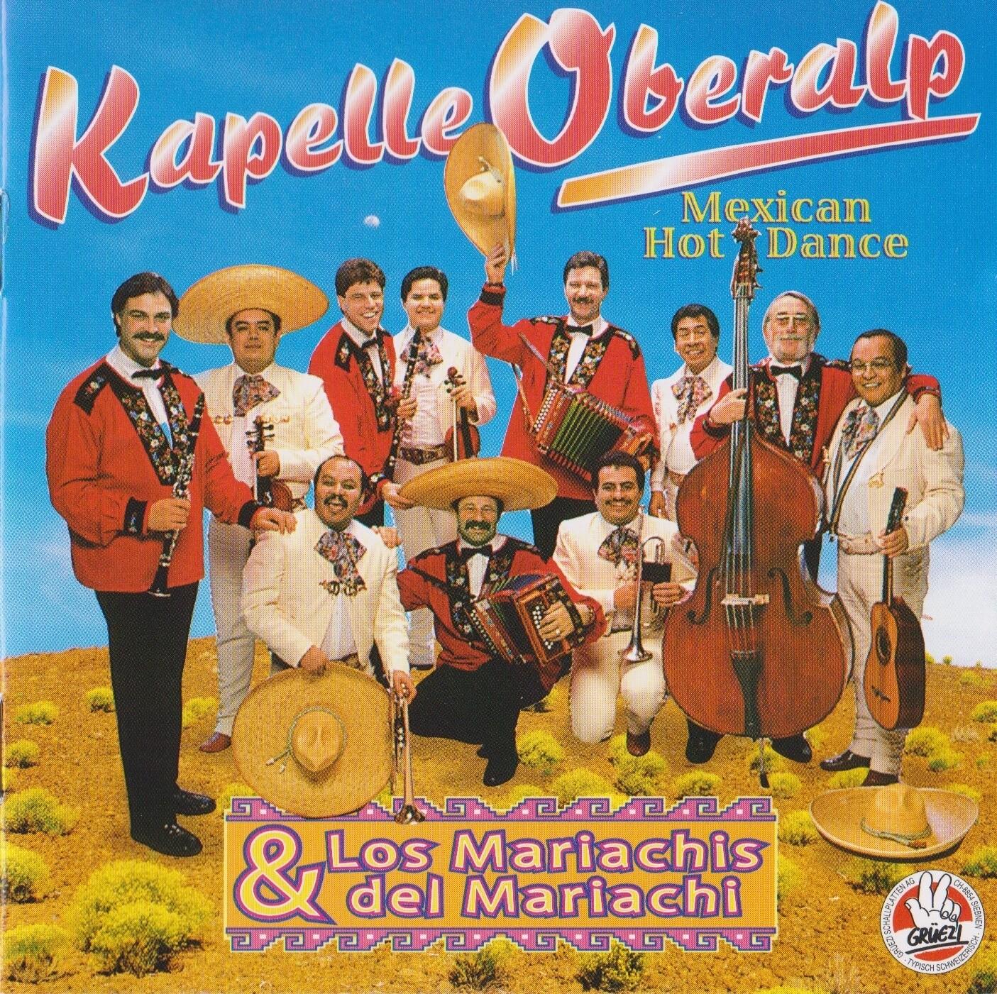 Kapelle Oberalp & Los Mariachis del Mariachi