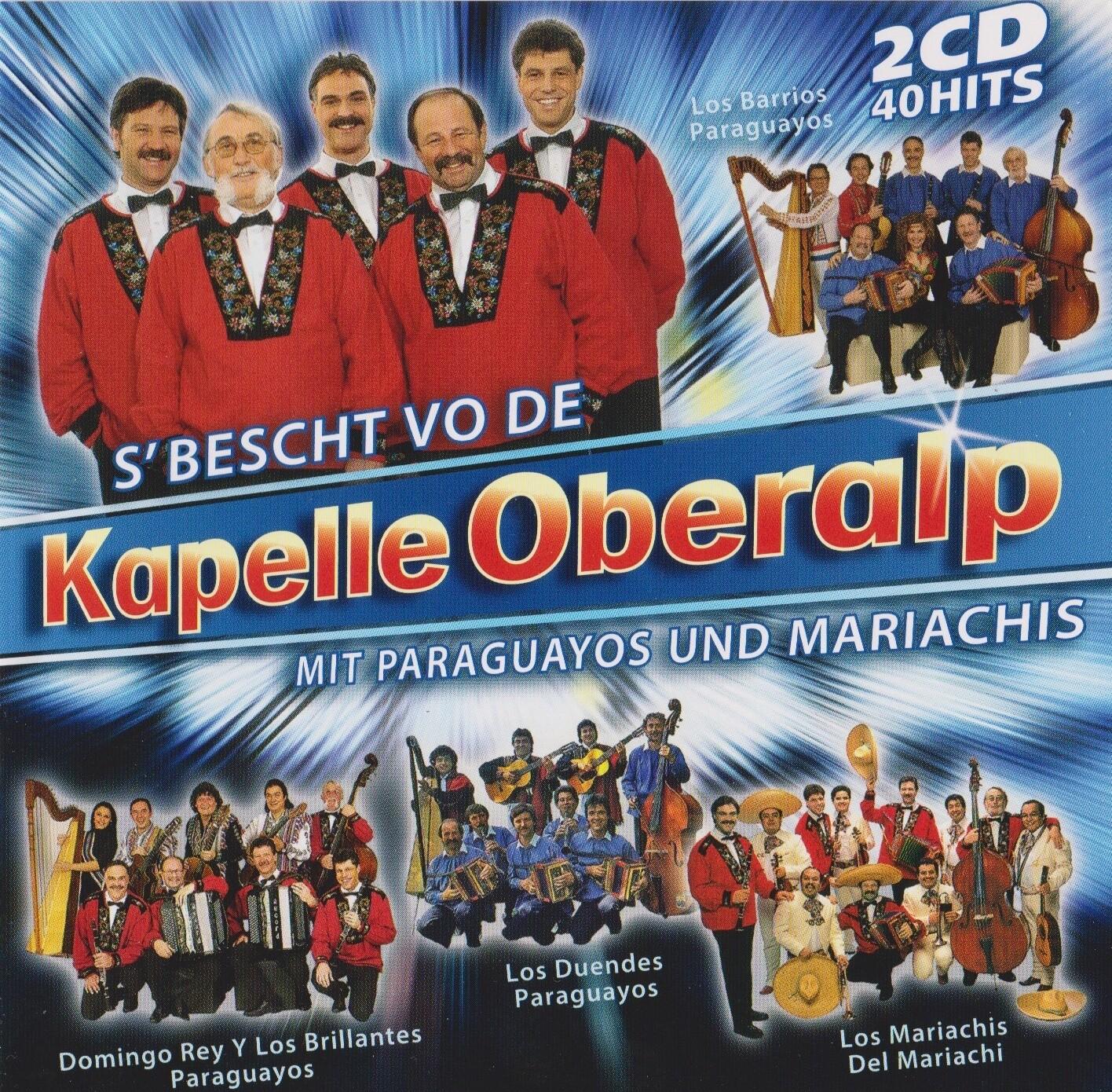 S`BESCHT VO DE KAPELLE OBERALP 2 CD