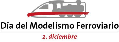 2 de diciembre Día del Modelismo Ferroviario