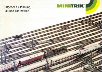 Minitrix Ratgeber für Planung Bau und Fahrbetrieb