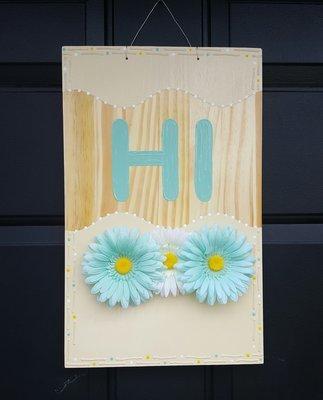 """""""HI"""" Door Sign"""