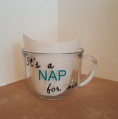 """""""It's A Nap For Me"""" Coffee Mug"""