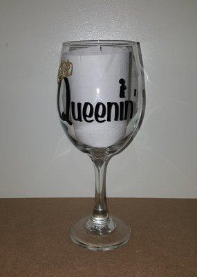 """""""Queenin'"""" Wine Glass"""