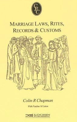 Marriage Laws, Rites, Records & Customs