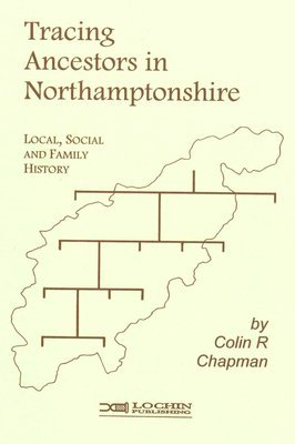 Tracing Ancestors in Northamptonshire