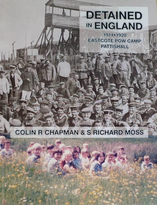 New Release - Detained in England 1914-1920: Eastcote POW Camp, Pattishall