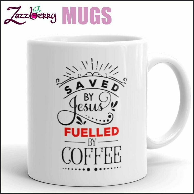 Saved by Jesus, Fueled by Coffee