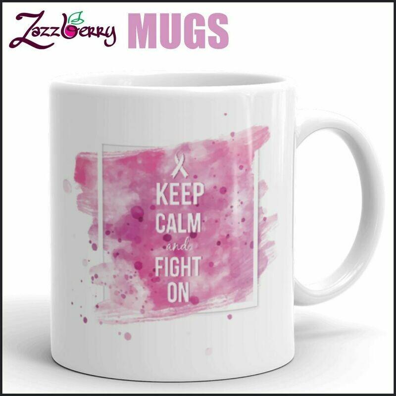 Keep Calm Fight On