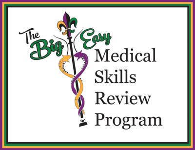 2021 Big Easy Med Skills Review Program Registration