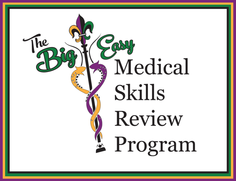 2021 Big Easy Med Skills Review Program Registration