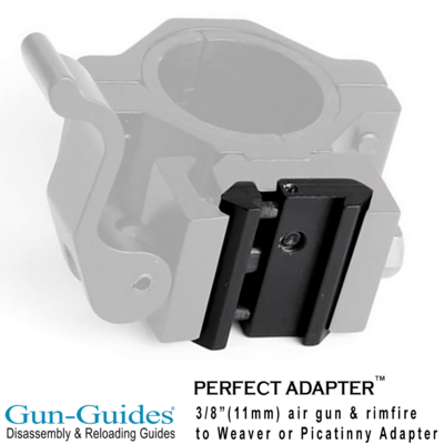 Perfect Adapter™ .22/Airgun (11mm) to Weaver/Picatinny Rail by Gun-Guides® - NEW SEPTEMBER 2021!