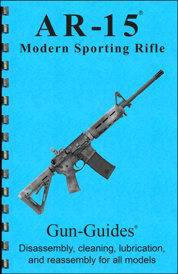 AR-15 Modern Sporting Rifle Gun-Guides® Disassembly, cleaning, lubrication and reassembly for all models.
