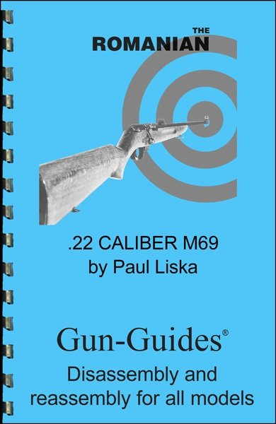 The Romanian .22 Caliber M69. Gun-Guides® Disassembly & Reassembly for All Models
