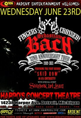 SEBASTIAN BACH w/ STICHED UP HEART 6.23.2021