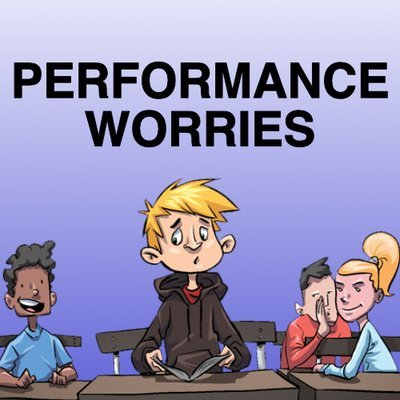 Performance Worries