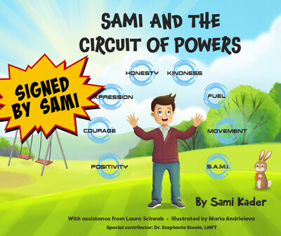 Sami and The Circuit of Powers - SIGNED