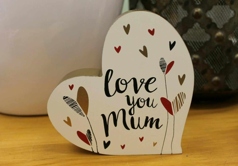 Love you Mum Sign