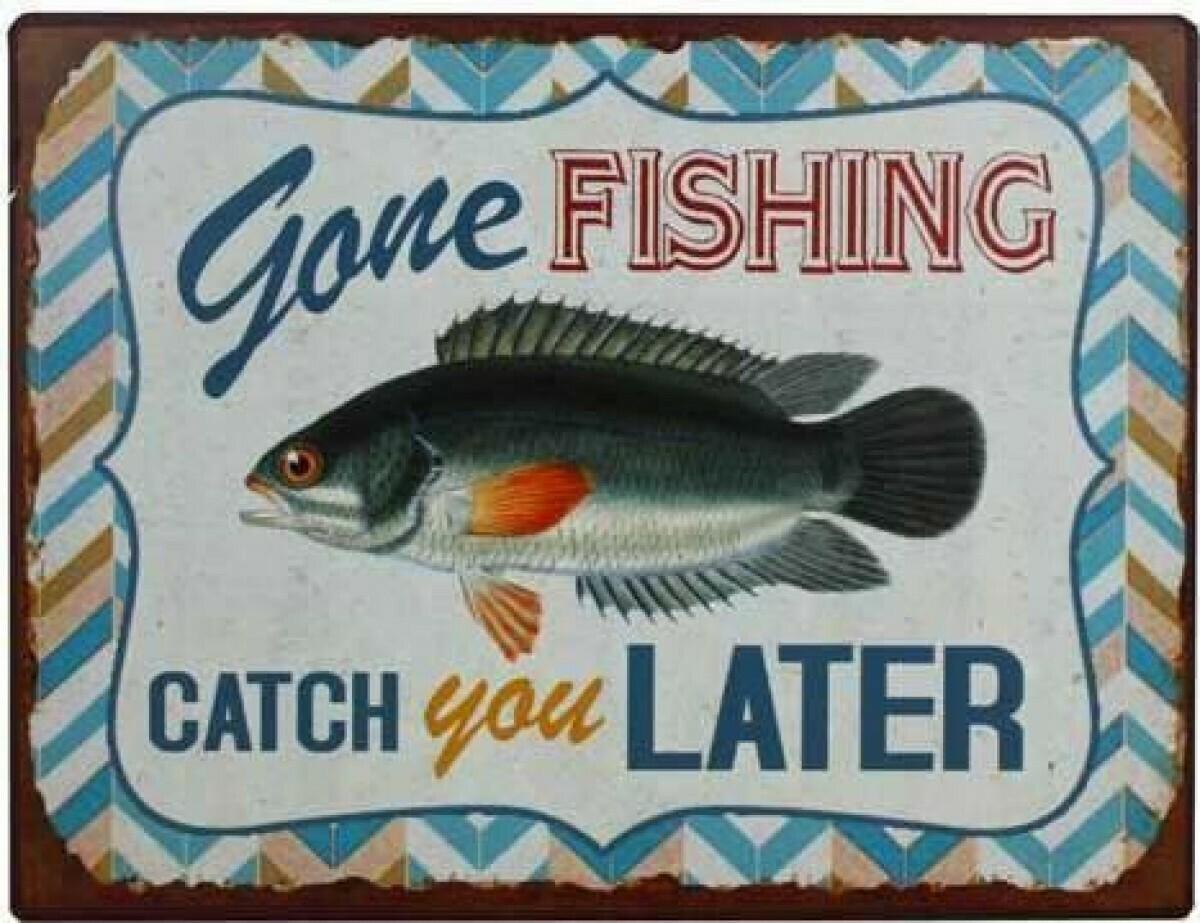 Catch U Later - Tin Sign