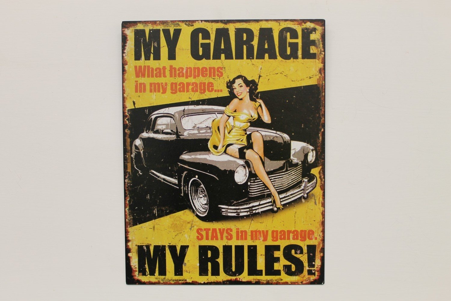 My Garage - My Rules Sign