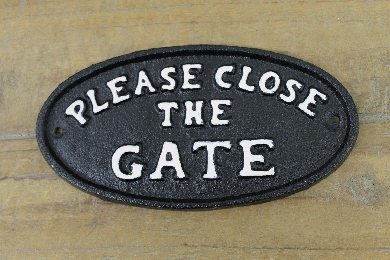 Close The Gate Plaque