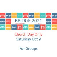 Bridge 2021 - Church Day Group Registration