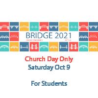 Bridge 2021 - Church Day Student Registration