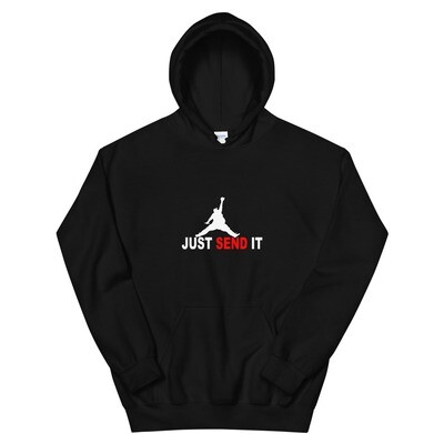 Just Send It! Hoodie