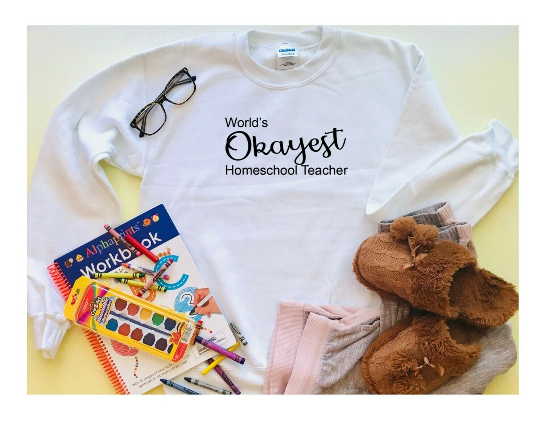 Worlds Okayest Homeschool Teacher