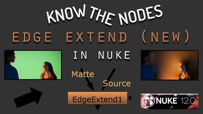 Edge Extend Nuke 12: Know Nodes