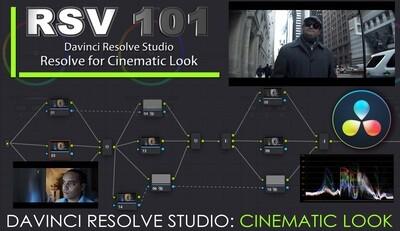 RSV 101- Davinci Resolve for Cinematic Look