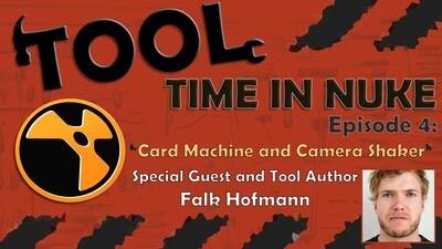 Tool Time in Nuke E4: CardMachine & CameraShake