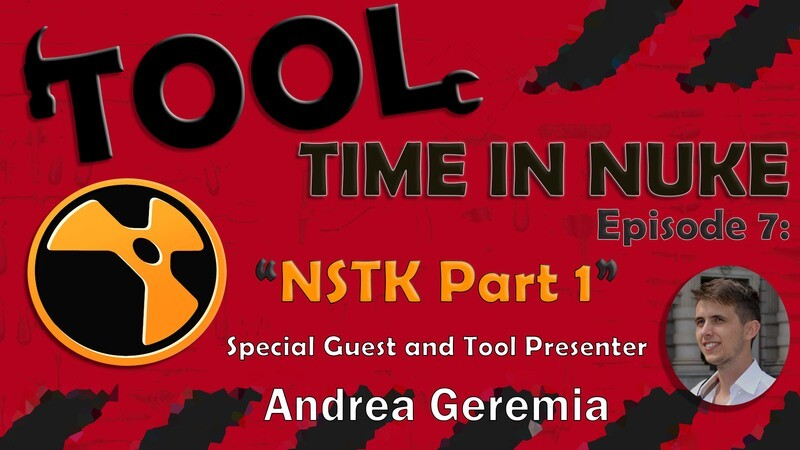 Tool Time in Nuke: Episode 7- NSTK Part 1