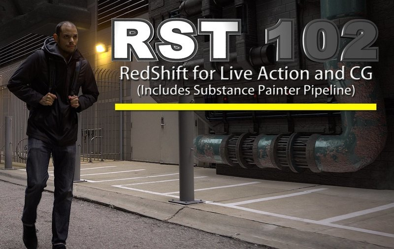 RST 102 - Redshift Live Action and CG