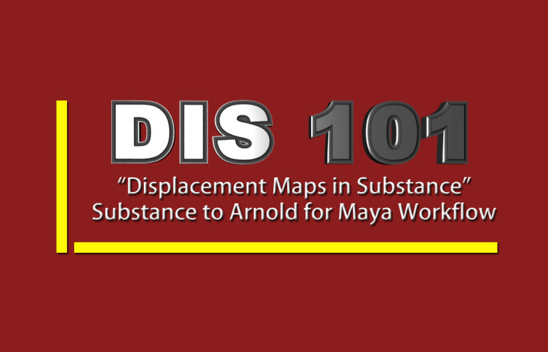 DIS 101 - Displacement Maps: Substance
