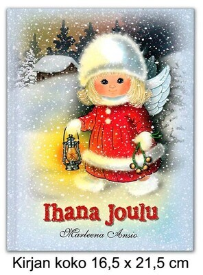 Joulukirja IHANA JOULU, Marleena Ansio