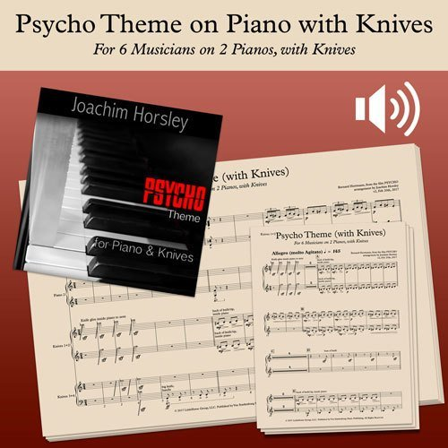 Psycho Theme on Piano with Knives - Score, Parts and Audio (mp3s)