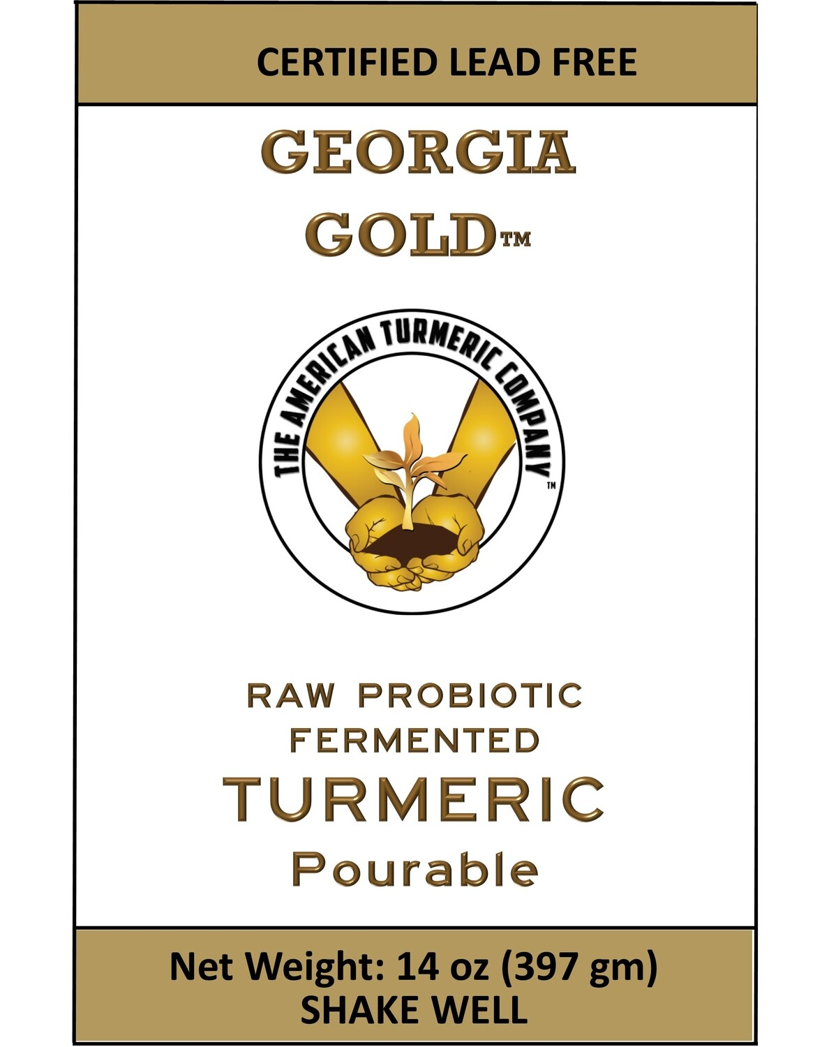 Georgia Gold Fermented Raw Probiotic Turmeric Pourable - America's Pure Turmeric -  Combines Raw Turmeric with Probiotics - Lasts for Months in Refrigerator - FREE Shipping