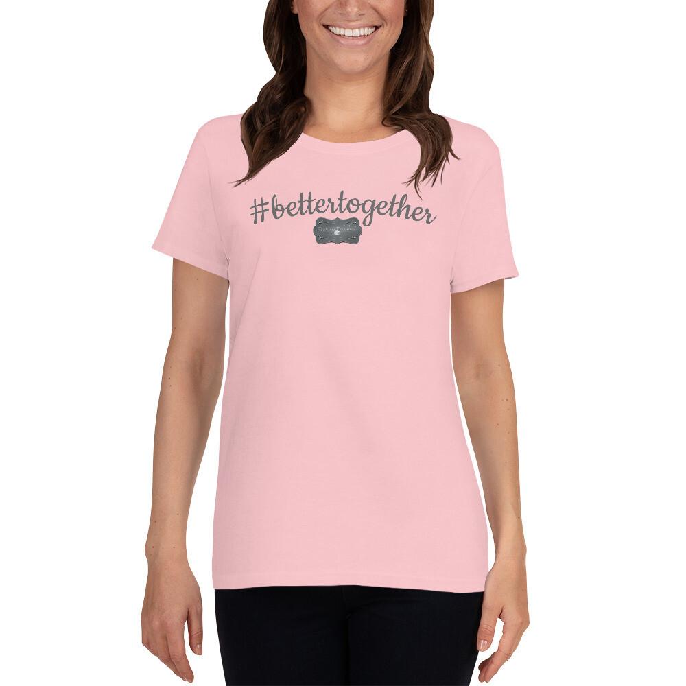 #bettertogether short sleeve t-shirt