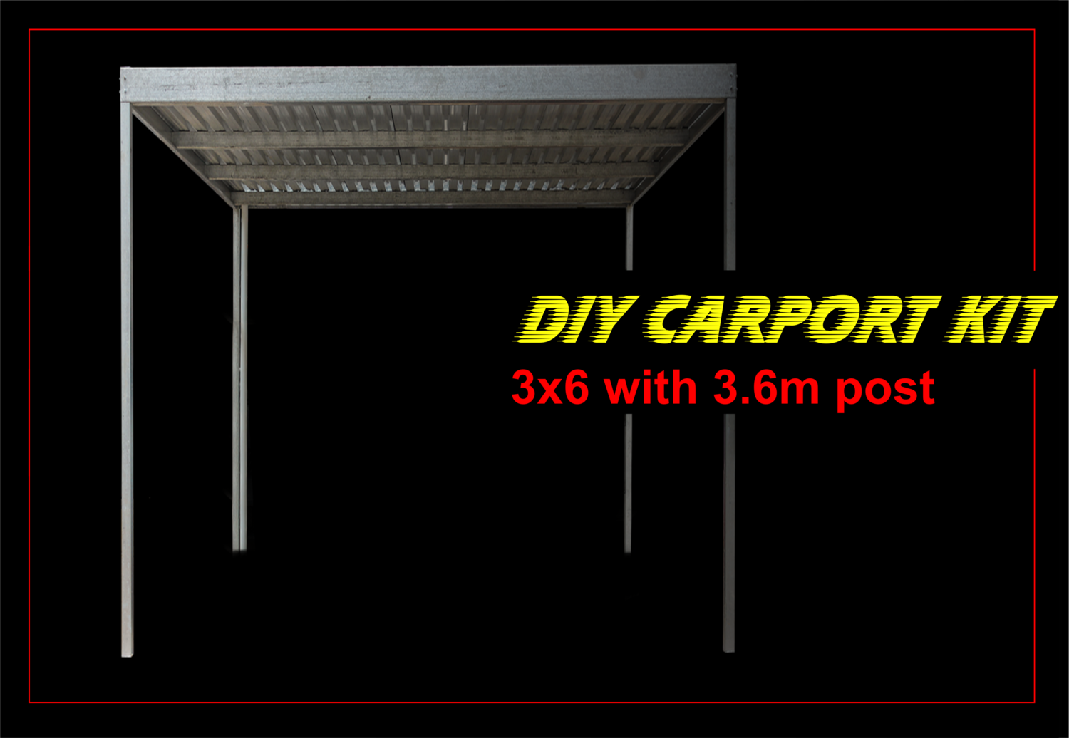 3m x 6m galvanised carport kit with 3.6m post