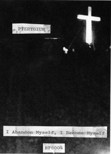 [RFS004] Pterygium - I Abandon Myself, I Become Myself TAPE