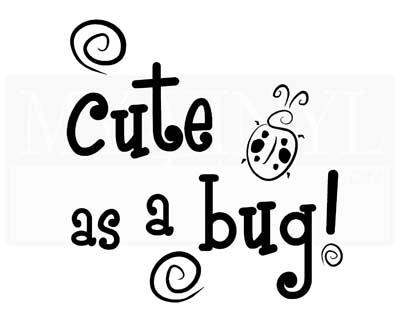 CT015 Cute as a bug!