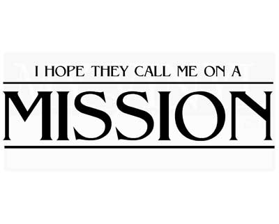 CL018 I hope they call me on a mission wall stickers
