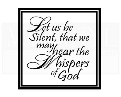 C053 Let us be silent, that we may hear the whisper of God