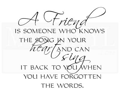 FR010 A friend is someone who knows the song in your heart