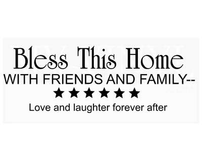 EN001 Bless this home with friends and family